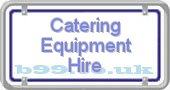 catering-equipment-hire.b99.co.uk